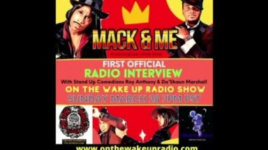 MakeMeFree: Mack And Me w/Comedic Guests Dashaun Marshall And Roy Anthony