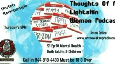 Thoughts Of A Light Skin Woman: Mental Illness