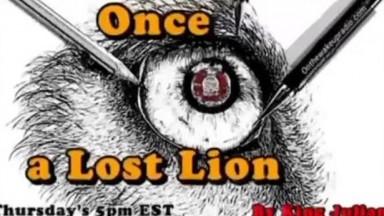 Once A Lost Lion: Return Of The Elder Dr. Richard M. Williams (Part 1)