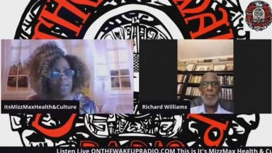 Its Mizz Max Health And Culture: Can We Save The Black Nuclear Family? w/ Dr. Richard Williams