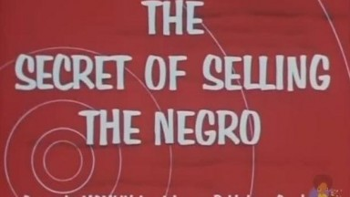 THE SECRET OF SELLING THE NEGRO 1954