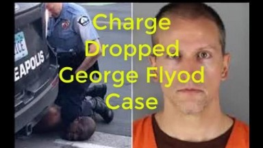 Cop Who Murdered George Floyd Gets Charge Dropped